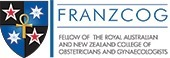 Fellow of The Royal Australian and New Zealand College of Obstetricians and Gynaecologists